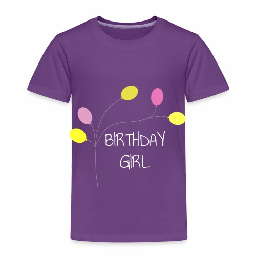Birthday Girl - Toddler Premium T-Shirt