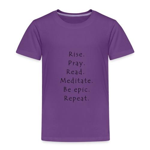 Rise... - Toddler Premium T-Shirt