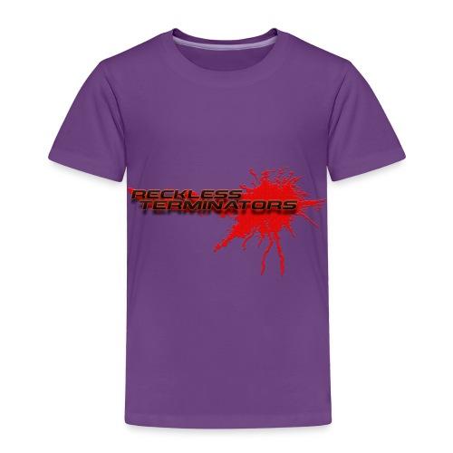 Reckless Terminators - Toddler Premium T-Shirt