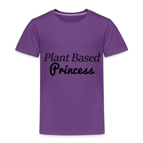 Plant Based Princess - Toddler Premium T-Shirt