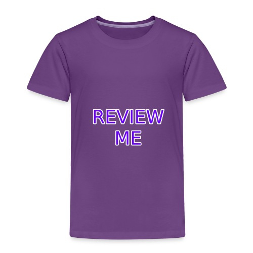 REVIEW ME - Toddler Premium T-Shirt