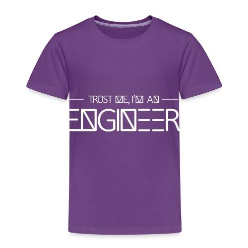tust_me_-_engineer - Toddler Premium T-Shirt