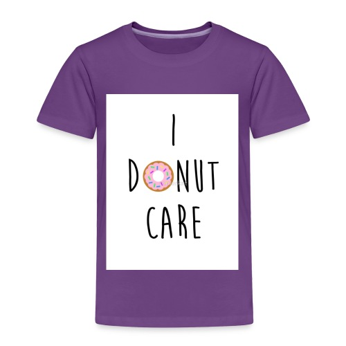 I Donut Care - Toddler Premium T-Shirt