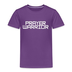 prayer warrior - Toddler Premium T-Shirt