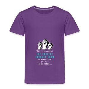 THESE_HANDS_FRONT_1-11_LARGE - Toddler Premium T-Shirt