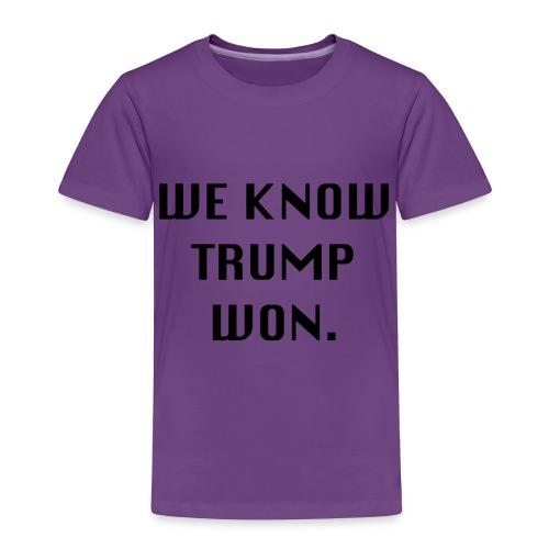 WEKNOWTRUMPWON - Toddler Premium T-Shirt