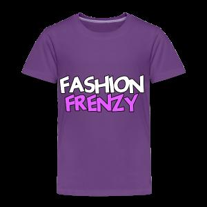 Fashion Frenzy - Toddler Premium T-Shirt
