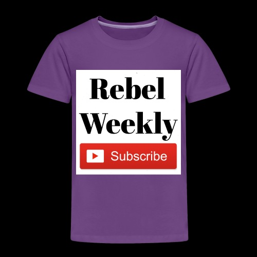 Rebel Weekly - Toddler Premium T-Shirt