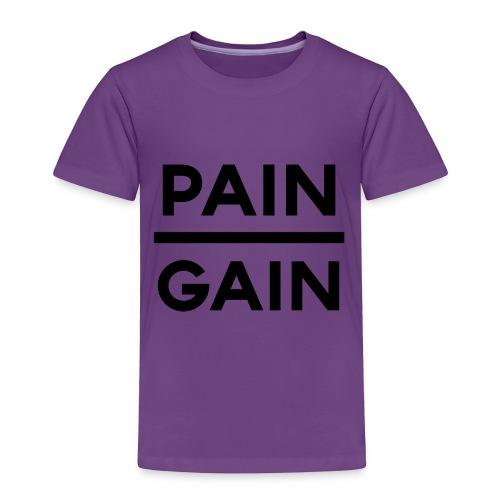 PAIN/GAIN - Toddler Premium T-Shirt