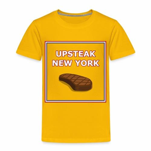 Upsteak New York   July 4 Edition - Toddler Premium T-Shirt