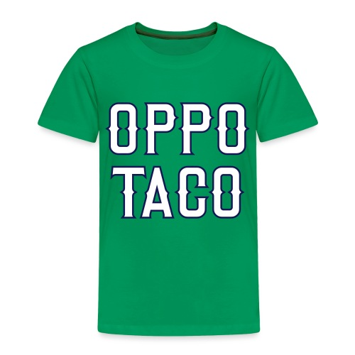 Oppo Taco (Los Angeles) - Toddler Premium T-Shirt