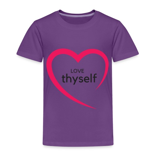 Love Thyself - Toddler Premium T-Shirt