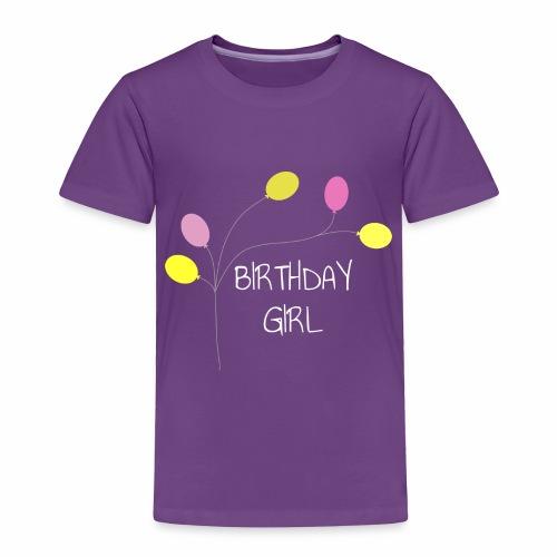 Birthday Girl - Toddler Premium T-Shirt