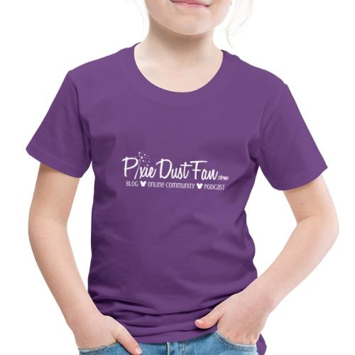 Pixie Dust Fan Logo White - Toddler Premium T-Shirt
