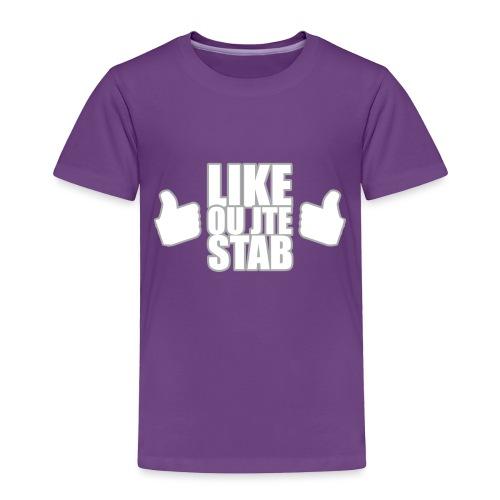 Like or jte stab - Toddler Premium T-Shirt