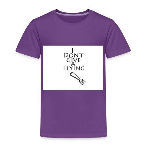 I Don't Give A Flying Fork - Toddler Premium T-Shirt
