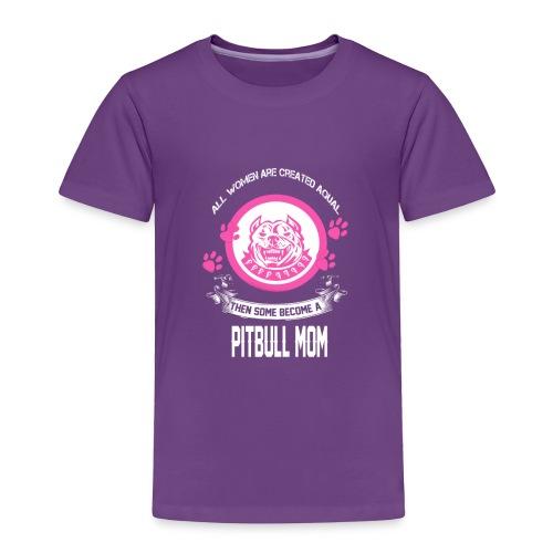 pitbullmom - Toddler Premium T-Shirt