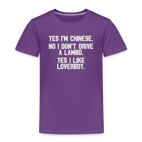 Yes i'm Chinese #2 - Toddler Premium T-Shirt