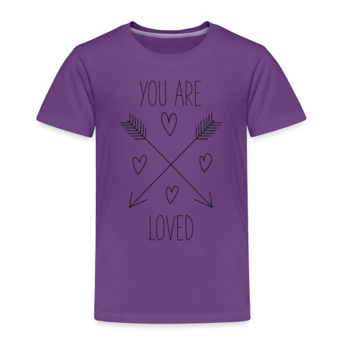 You Are Loved - Toddler Premium T-Shirt