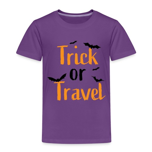 Trick or Travel - Toddler Premium T-Shirt