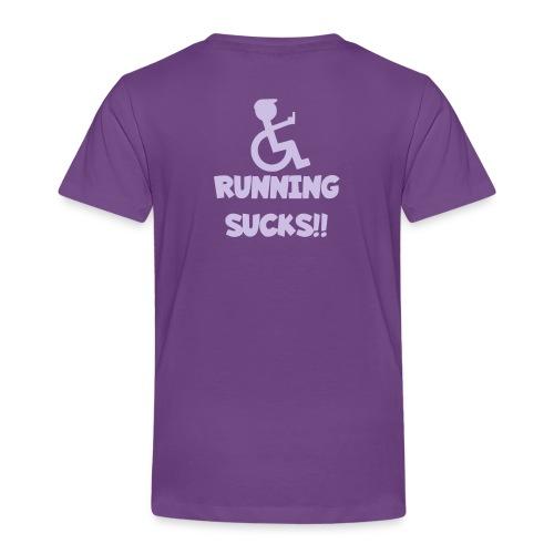 Running sucks for wheelchair users - Toddler Premium T-Shirt