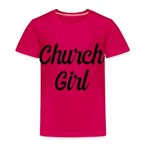 church girl - Toddler Premium T-Shirt