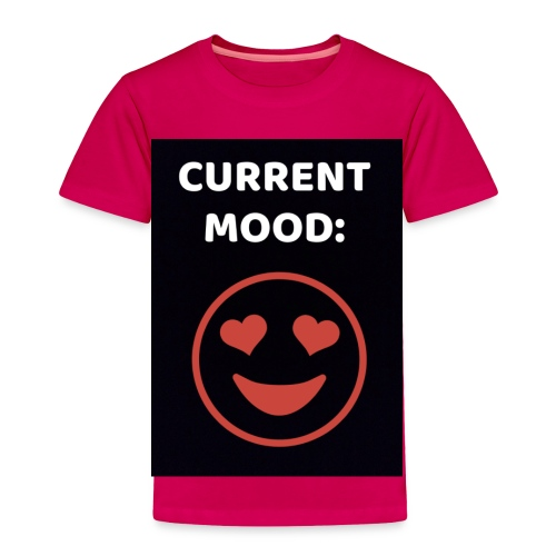 Love current mood by @lovesaccessories - Toddler Premium T-Shirt