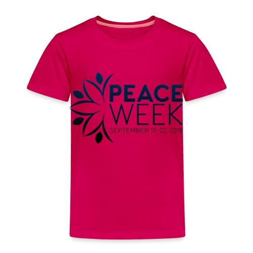 Peace Week - Toddler Premium T-Shirt