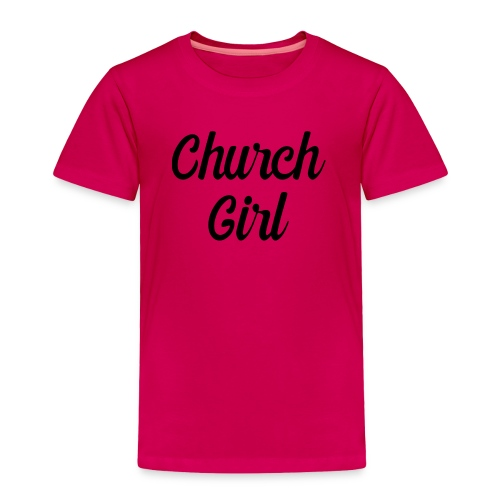 church girl - Toddler Premium T-Shirt