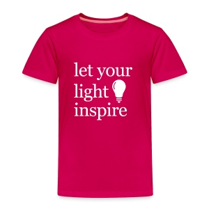 Let Your Light Inspire Tee (white font) - Toddler Premium T-Shirt
