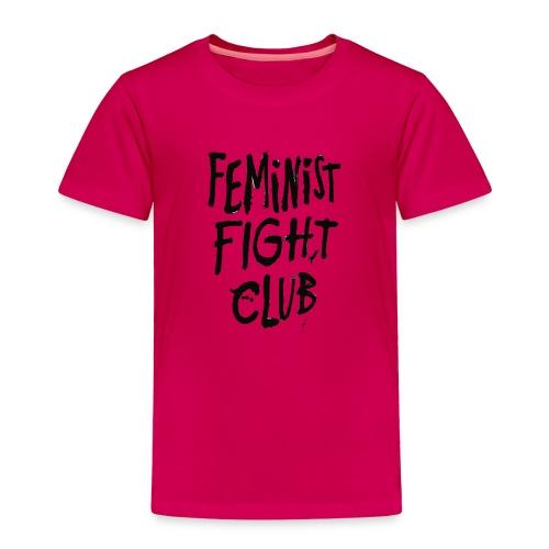 Feminist Fight Club - Toddler Premium T-Shirt