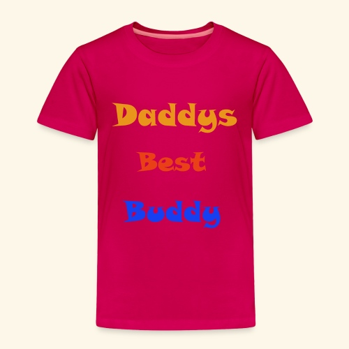 Dads buddy - Toddler Premium T-Shirt