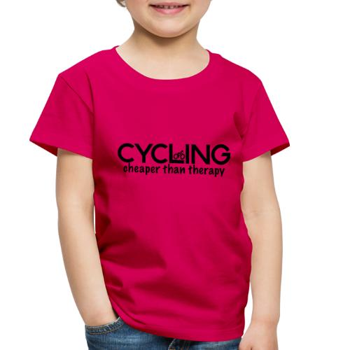 Cycling Cheaper Therapy - Toddler Premium T-Shirt
