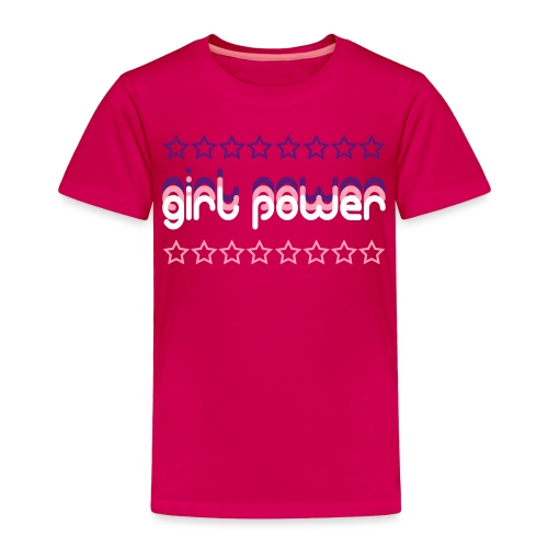 girl power - Toddler Premium T-Shirt