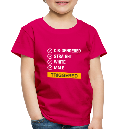 Straight White Male Triggered - Toddler Premium T-Shirt