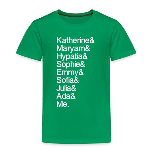 Women in Math & Me (at bottom) - Toddler Premium T-Shirt