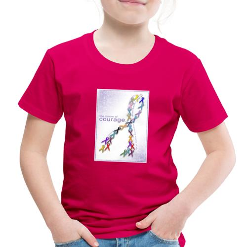The Colors of Courage Cancer Awareness Ribbons - Toddler Premium T-Shirt