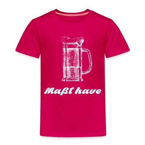 Masst have - Toddler Premium T-Shirt