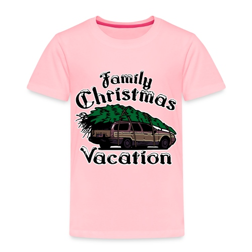 Griswold Wagon Christmas Tree Christmas Vacation - Toddler Premium T-Shirt