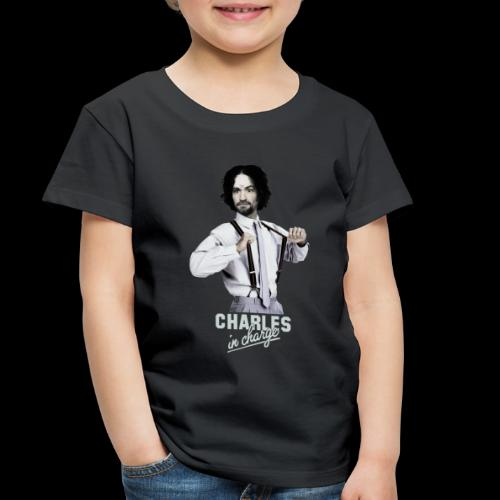 CHARLEY IN CHARGE - Toddler Premium T-Shirt
