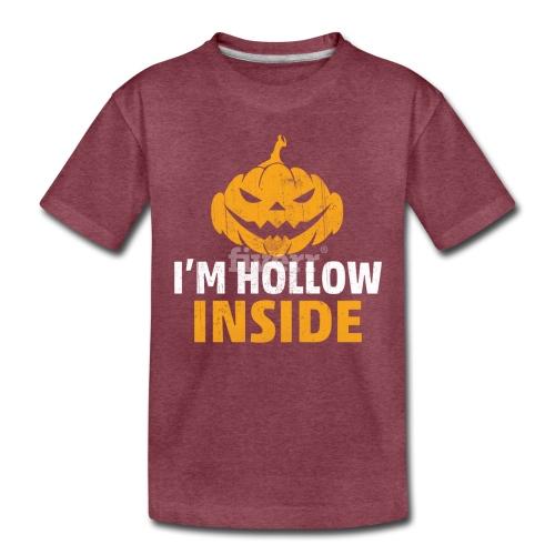 I M Hollow inside - Toddler Premium T-Shirt