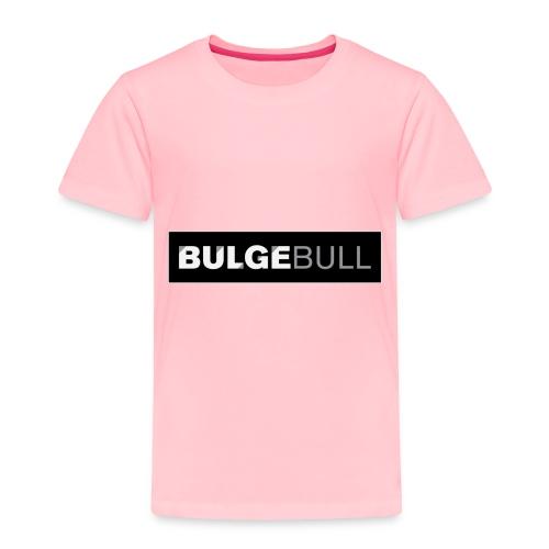 BULGEBULL TAGG - Toddler Premium T-Shirt
