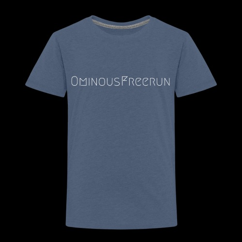 Ominous - Toddler Premium T-Shirt