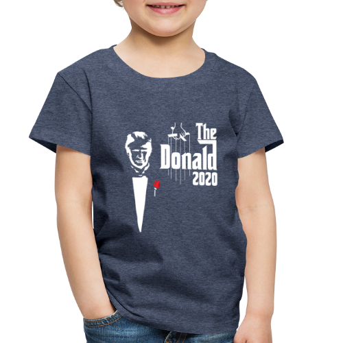The Donald 2020 Godfather - Toddler Premium T-Shirt