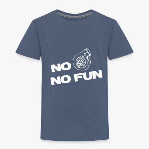 No turbo no fun - Toddler Premium T-Shirt