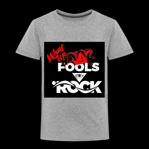 Fool design - Toddler Premium T-Shirt