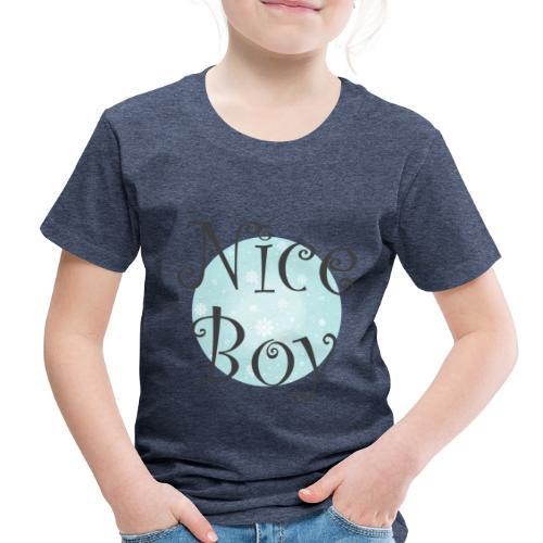 Nice Boy - Toddler Premium T-Shirt