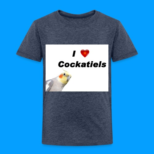 Cockatiels - Toddler Premium T-Shirt