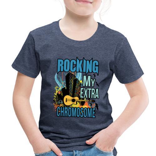 Rocking my extra chromosome - Toddler Premium T-Shirt