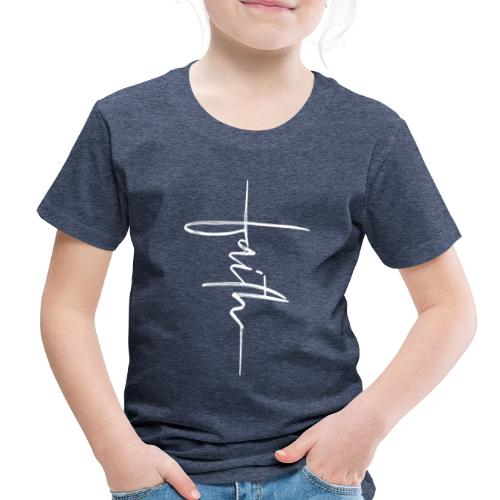 Faith - Toddler Premium T-Shirt
